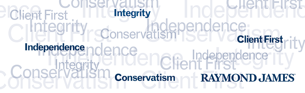 Words floating in white space: integrity, client first, independence, conservatism, Raymond James